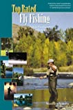 img - for TOP RATED Fly Fishing, Salt & Freshwaters in North America (Top Rated Outdoor Series) by Maurice Valerio (1999-01-01) book / textbook / text book