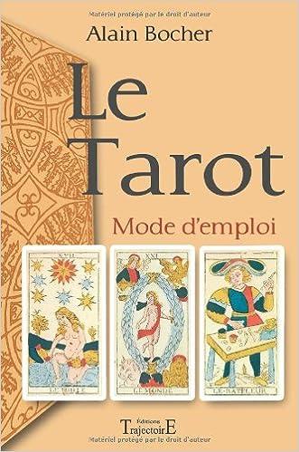 Téléchargement Le Tarot: Mode d'Emploi pdf epub