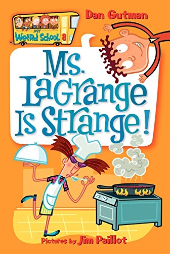 My Weird School #8: Ms. LaGrange Is Strange! pdf epub