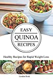 Best Rapid Rice Cookers - Easy Quinoa Recipes: Healthy Recipes for Rapid Weight Review