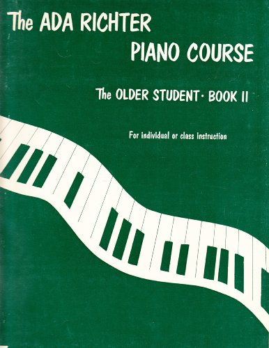 The ADA Richter Piano Course The Older Student-Book II For Individual or Class Instruction