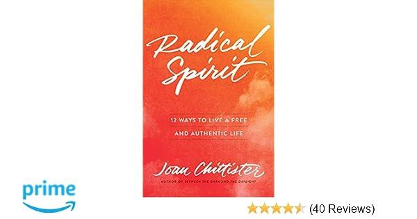 Radical Spirit: 12 Ways to Liv...
