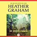 An Angel's Touch Audiobook by Heather Graham Narrated by Bailey Carr