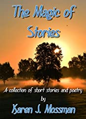 The Magic of Stories (Just Stories Book 2)