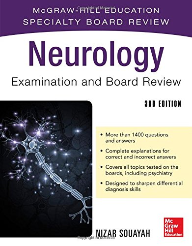 Neurology Examination and Board Review, Third Edition: McGraw-Hill Education Specialty Board Review