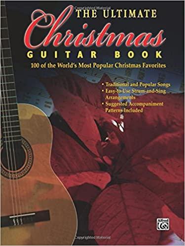 Amazon The Ultimate Christmas Guitar Book 100 Of The Worlds