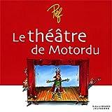 """Afficher """"Le théâtre de Motordu"""""""