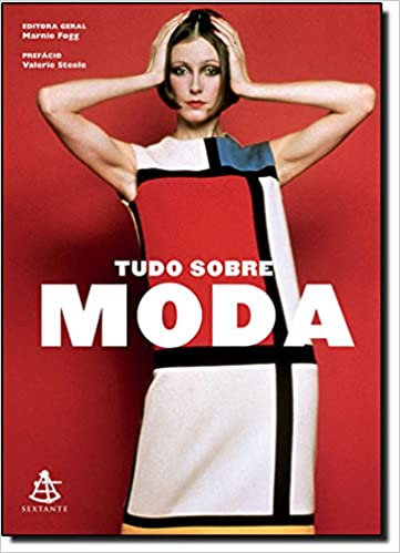 Tudo Sobre Moda (Em Portugues do Brasil): Marnie Fogg: 9788575429563: Amazon.com: Books