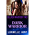 Dark Warrior (Delroi Warrior Book 2)