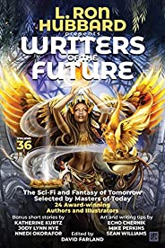 L. Ron Hubbard Presents Writers of the Future Volume 36: Anthology of Award-Winning Science Fiction and Fantas