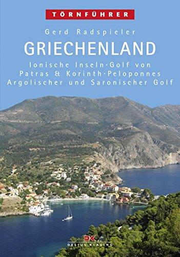 Griechenland 1: Ionische Inseln, Golf von Patras & Korinth, Peloponnes, Argolischer und Saronischer Golf