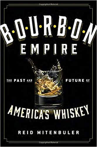 BEST Bourbon Empire: The Past And Future Of America's Whiskey. figure Paolo capacita pilot trabajar Foods America 51hPX99S7rL._SX329_BO1,204,203,200_
