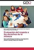 Evaluación Del Respeto a Los Derechos de la Infanci, Patricia Murrieta Cummings and Blanca Noelia Caro Chaparro, 3845485248