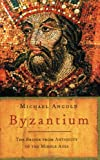 Front cover for the book Byzantium: The Bridge from Antiquity to the Middle Ages by Michael Angold