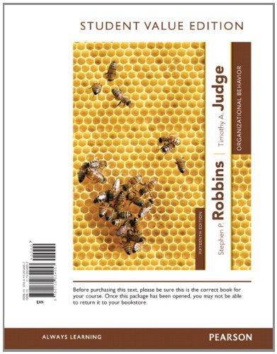 Organizational Behavior, Student Value Edition (15th Edition)