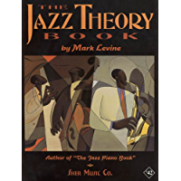 The Jazz Theory Book (English Edition)