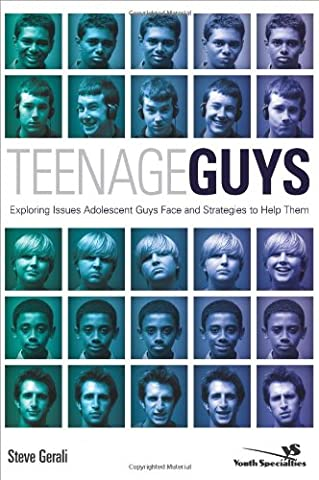 Teenage Guys: Exploring Issues Adolescent Guys Face and Strategies to Help Them (Youth Specialties - Faces Soft Book