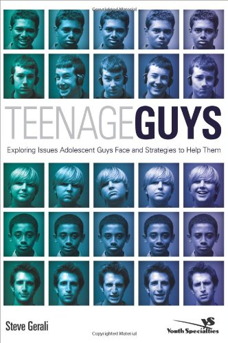 Teenage Guys: Exploring Issues Adolescent Guys Face and Strategies to Help Them (Youth Specialties (Paperback))