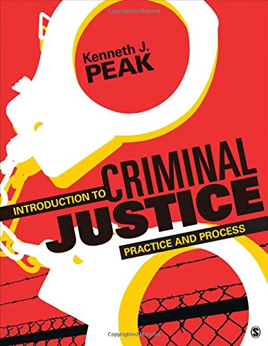(Introduction to Criminal Justice: Practice and)