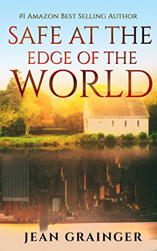 Safe at the Edge of the World (The Conor O'Shea Series)