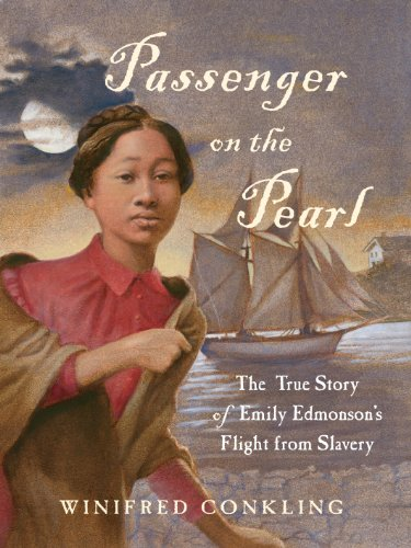 Search : Passenger on the Pearl: The True Story of Emily Edmonson's Flight from Slavery