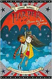 Harper y el Circo de los Sueños: 94 Narrativa singular