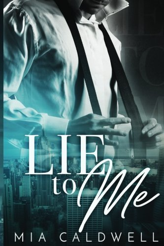 Lie To Me: A Contemporary Billionaire BWWM Romance