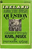 Ireland and the Irish Question, Karl Marx and Friedrich Engels, 0717803422