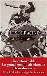 Les déracinés, Bardon, Catherine
