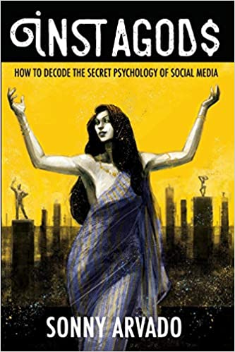 Instagods: How to Decode the Secret Psychology of Social