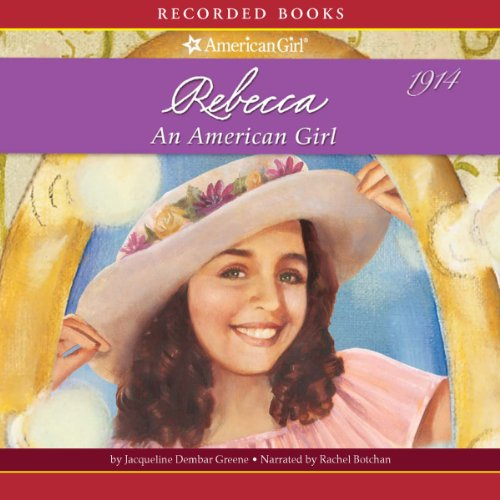 Rebecca: An American Girl