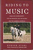 Riding to Music, Werner Storl, 0914327178