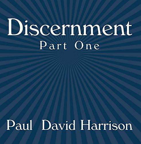 Discernment Part One