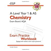New A-Level Chemistry for 2018: AQA Year 1 & AS Exam Practice Workbook - includes Answers (CGP A-Level Chemistry)
