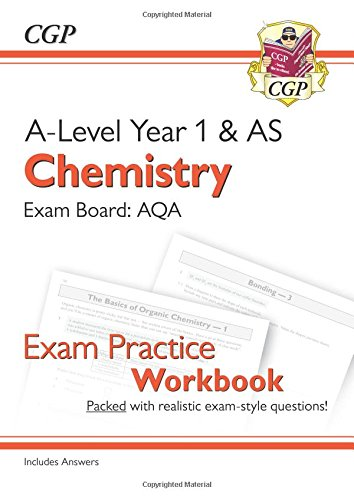 Best! New A-Level Chemistry for 2018: AQA Year 1 & AS Exam Practice Workbook - includes Answers RAR