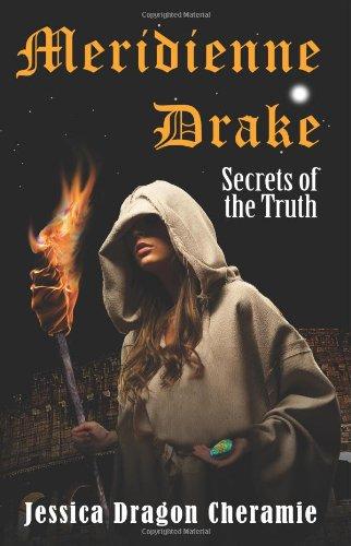 Meridienne Drake: Secrets of the Truth PDF