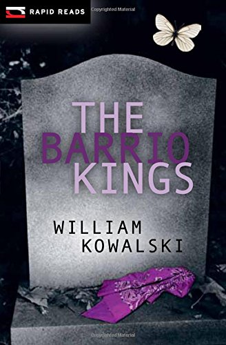 The Barrio Kings (Rapid Reads)