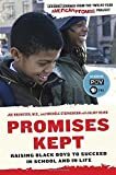 Promises Kept: Raising Black Boys to Succeed in School and in Life by Dr. Joe Brewster (2014-01-14)