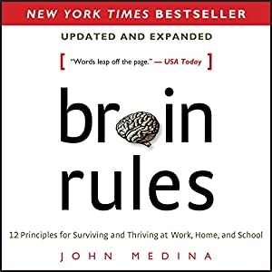 Brain Rules (Updated and Expanded) Hörbuch