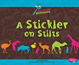 Stickler on Stilts, Gillia M. Olson, 1429645008