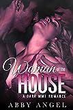 Woman of the House: A Dark MMF Romance