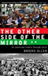 The Other Side of the Mirror: An Amer...