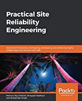 Practical Site Reliability Engineering Front Cover