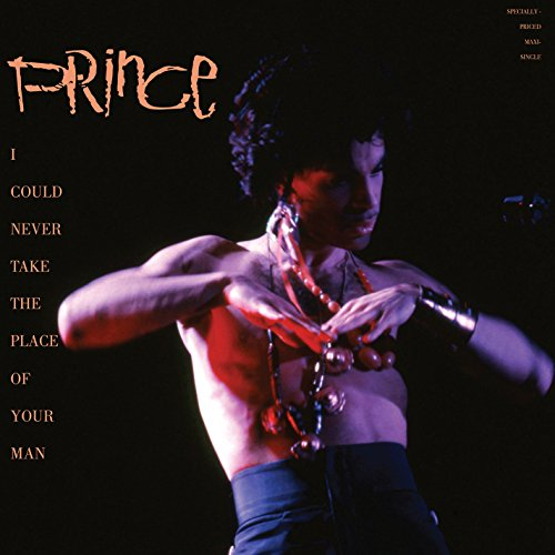 Prince - I Could Never Take the Place of Your Man [Vinyl]