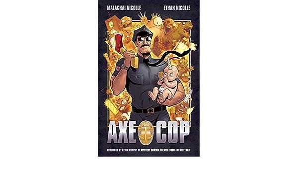 Axe Cop Volume 1 (Axe Cop 1): Amazon.es: Malachai Nicolle ...