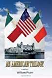 An American Trilogy, William Pisani, 1456873253