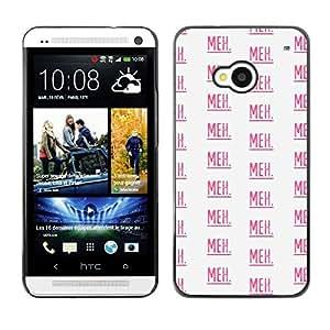 TopCaseStore / la caja del caucho duro de la cubierta de protección de la piel - Meh Text Pattern Pink Repetitive White - HTC One M7