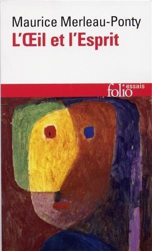 Oeil Et L Esprit (Folio. Essais) (French Edition)
