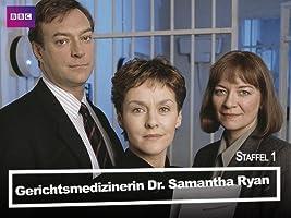 Gerichtsmedizinerin Dr. Samantha Ryan [OV] - Staffel 1