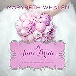 A June Bride | Marybeth Whalen